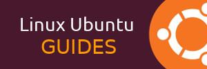 Linux Ubuntu Guides